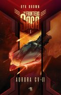 fantastyka: The Frontiers Saga. Tom 1. Aurora CV-01 - ebook