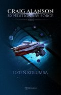 fantastyka: Expeditionary Force. Tom 1: Dzień Kolumba - ebook