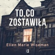 : To co zostawiła - audiobook